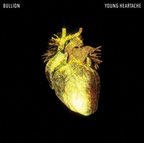 bullion_young_heartache