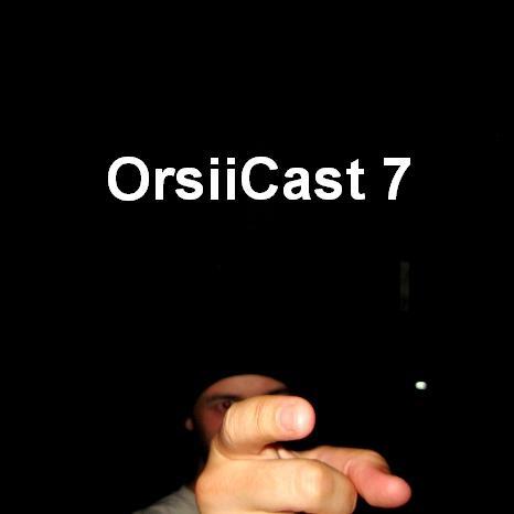 OrsiiCast 7