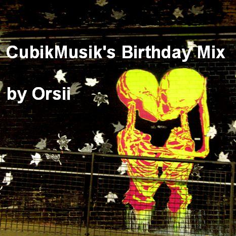 CubikMusiks Birthday Mix