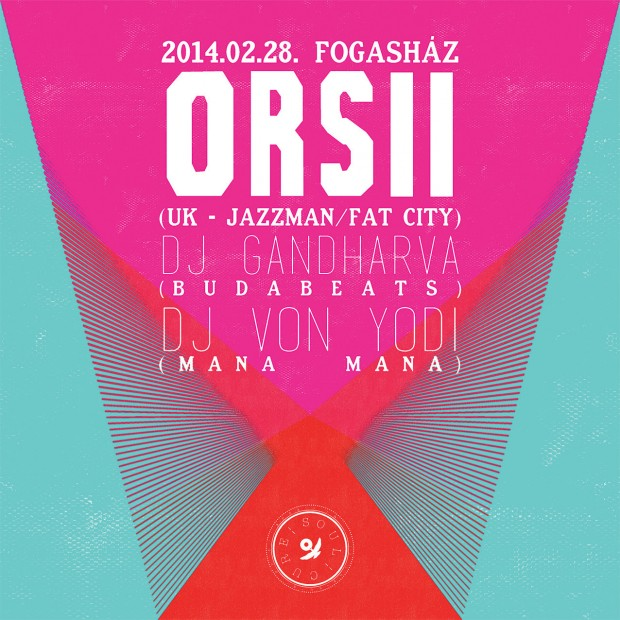 Budabeats presents Soul Cure with Orsii on the 28th Feb 2014