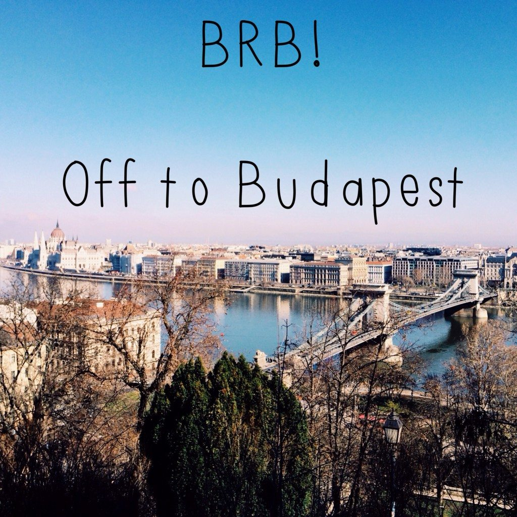 brb in budapest